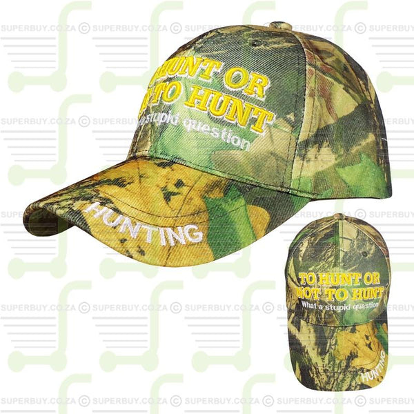 Superior Quality Baseball Peak Cap Hunting Cap To Hunt Or Not To Hunt What a Stupid Question