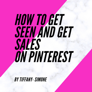 How To Get Seen And Get Sales On Pinterest