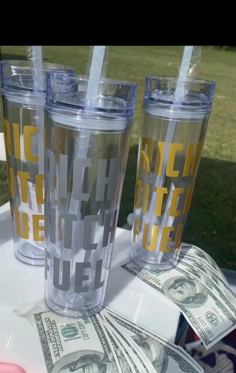 Rich Bih Fuel - Manifestation Tumblers-Accessories-Different Type Of Dope