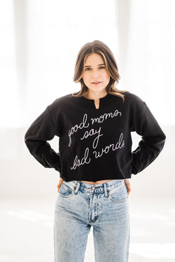 Good moms say bad words pullover