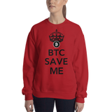 "Womens Sweatshirt ""BTC Save Me"""
