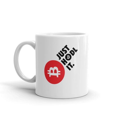 "Coffe Mug ""Just HODL It"""
