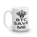 "Coffe Mug ""BTC Save Me"""