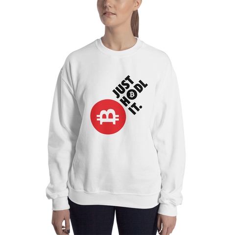 "Womens Sweatshirt ""Just HODL It"""