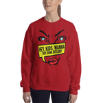 "Womens Sweatshirt ""Hey Kids Want to Buy BTC"""