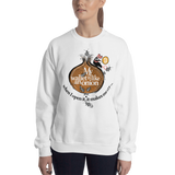 "Womens Sweatshirt ""My Wallet Is Like An Onion"""