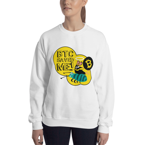 "Womens Sweatshirt ""BTC Saved Me"""