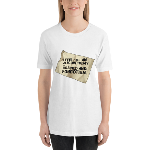 "Womens T-Shirts ""I Feel Like An Altcoin"""