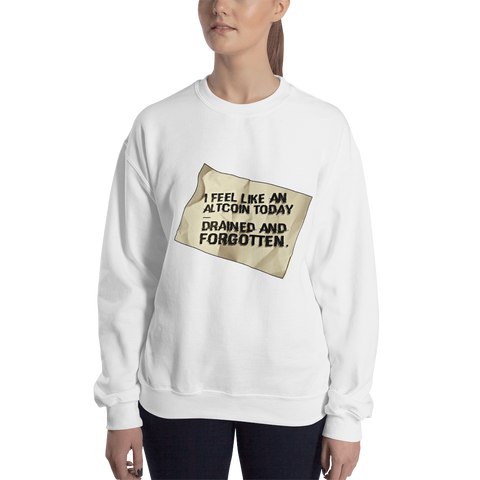 "Womens Sweatshirt ""I Feel Like An Altcoin"""