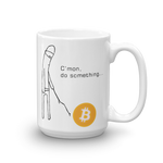 "Coffe Mug ""Do Something"""