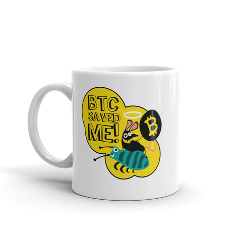 "Coffe Mug ""BTC Saved Me"""