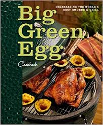 Big Green Egg Hardcover Book