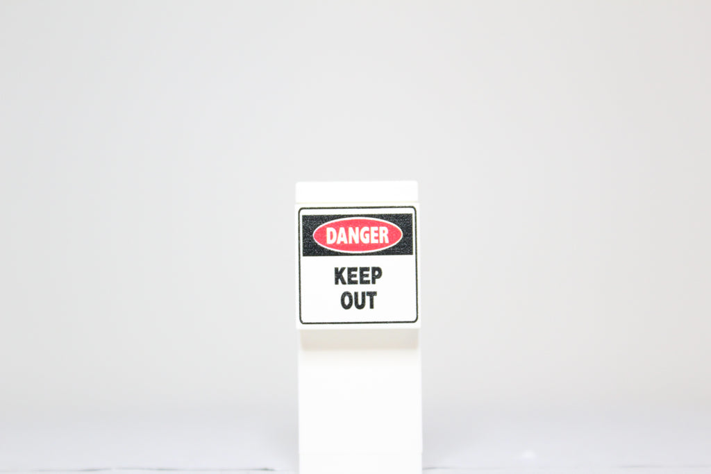 Danger Keep Out Sign 2x2