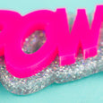 Kapow! Slogan Necklace Pink and Silver