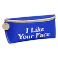 I Like Your Face Sunglasses Case Yes Studio