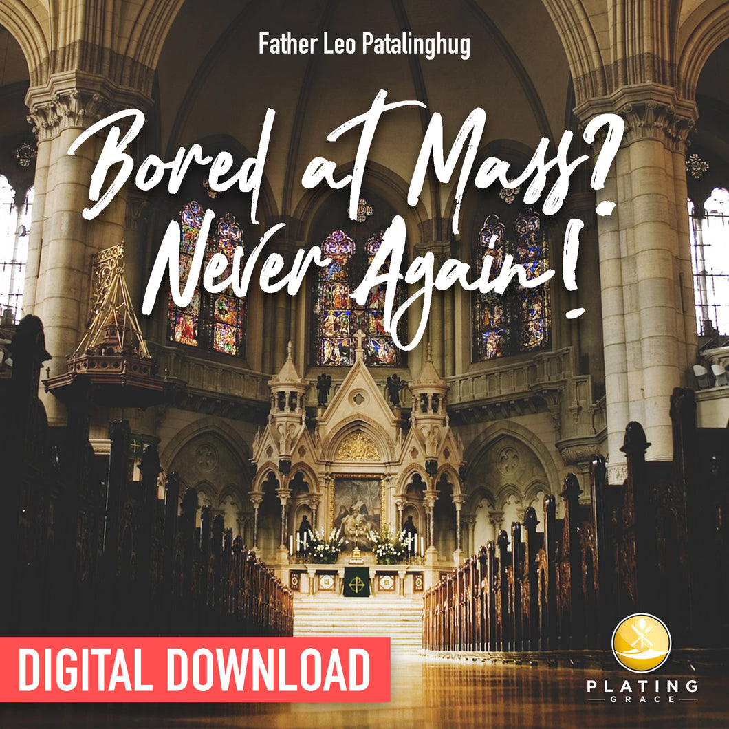 Bored at Mass? Never Again! (Digital Download)
