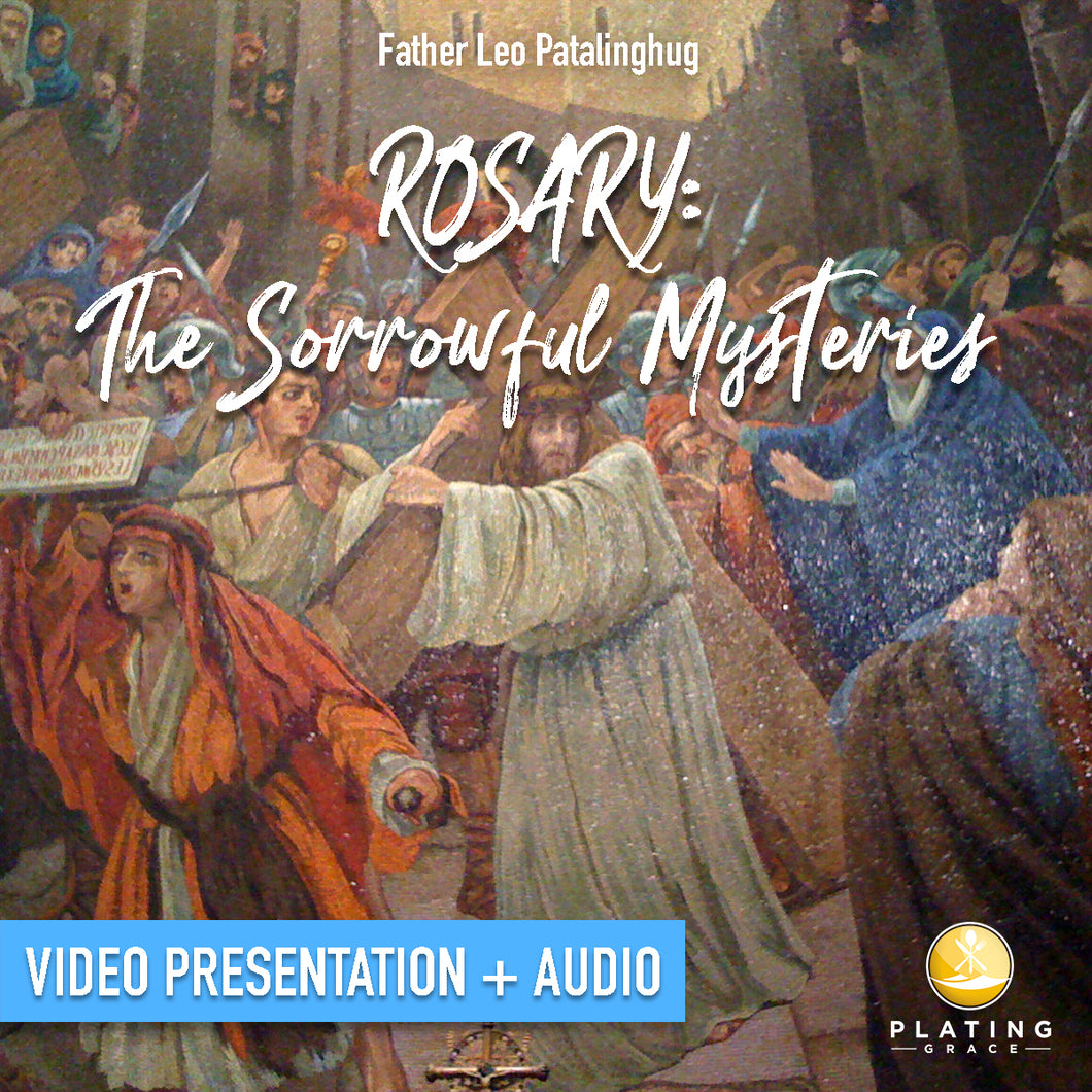 Rosary: The Sorrowful Mysteries