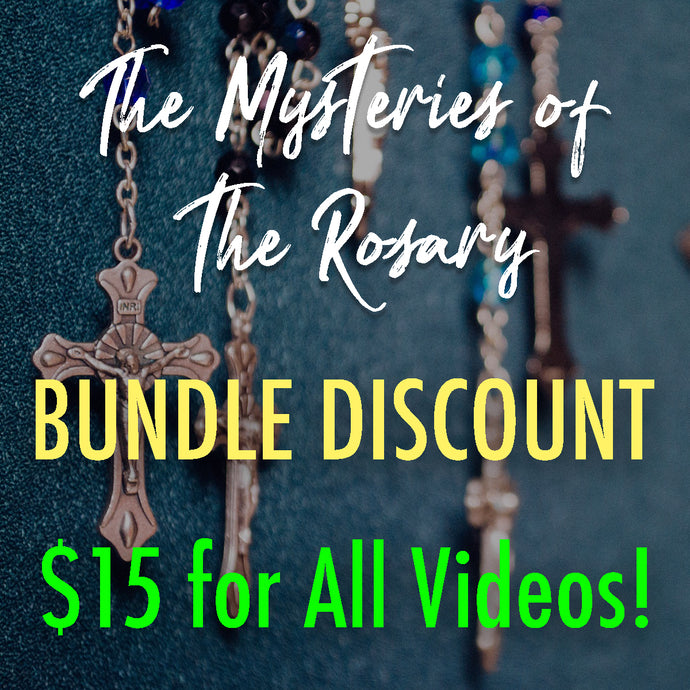 The Mysteries of the Rosary - Bundle Discount