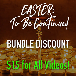 Easter: To Be Continued - BUNDLE DISCOUNT