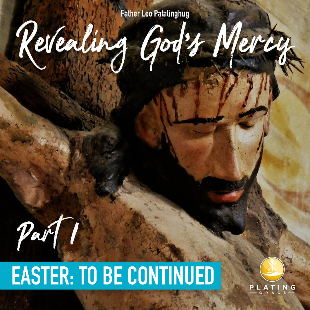 Part 1 - Revealing God's Mercy