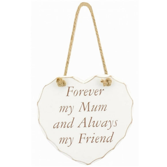 Forever mum, always friend wooden hanging heart