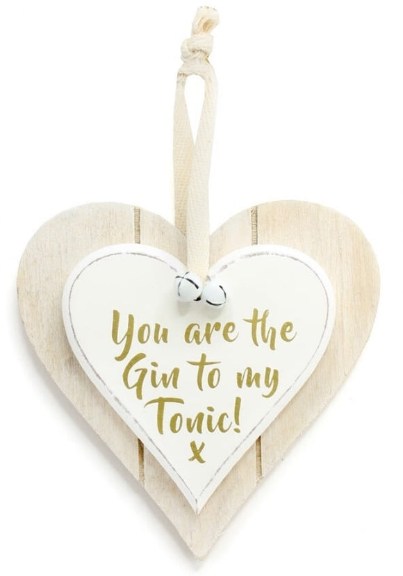 Gin to My Tonic Wooden Heart Friendship Sign