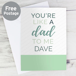 Personalised Like A Dad to Me Father's Day Card Main Image