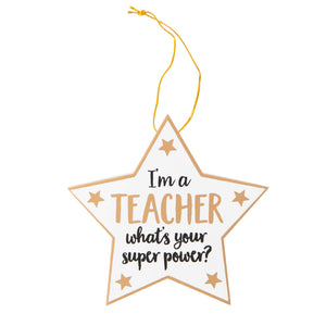Teacher Super Power Hanging Star