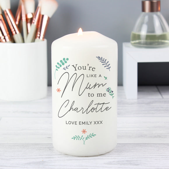 Personalised You're Like A Mum To Me Pillar Candle