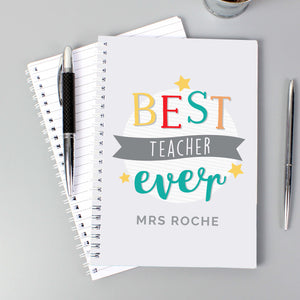 Personalised Best Teacher Ever Notebook