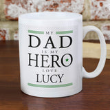 Personalised My Dad Is My Hero Father's Day Mug Front