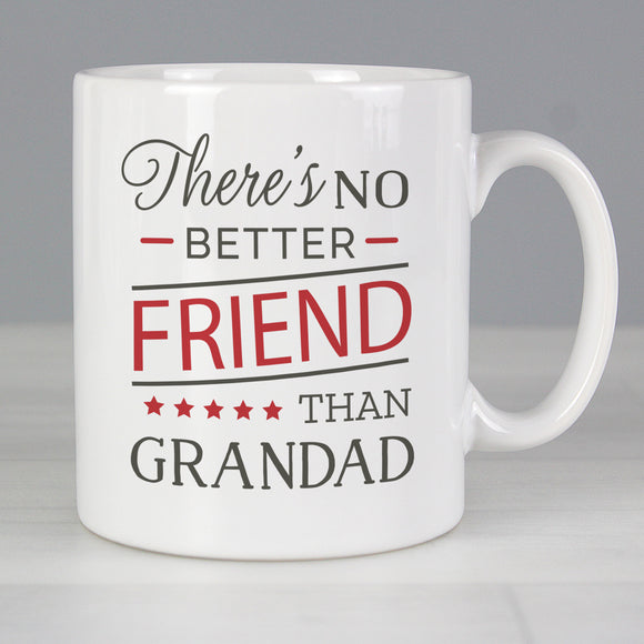 Personalised No Better Friend Than Grandad Mug Main Image
