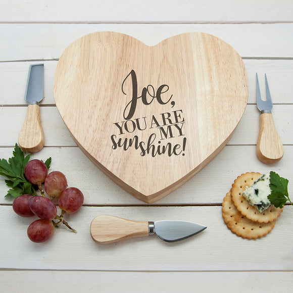 Engraved My Sunshine Oak Heart Cheese Board