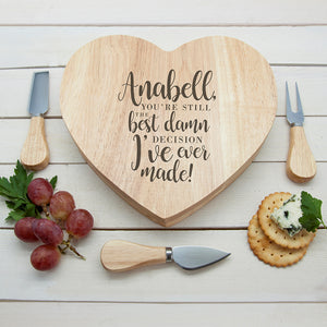 Engraved Valentine's Best Damn Decision Heart Cheese Board