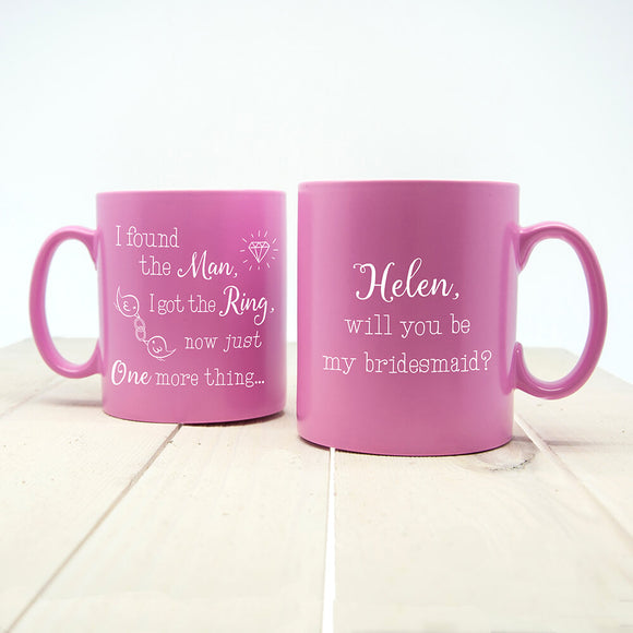 Will You Be My Bridesmaid? Personalised Mug