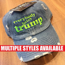 Everybody Hates Trump Dad Cap Hat