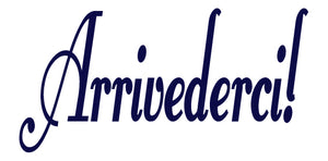ARRIVEDERCI ITALIAN WORD DECAL GOODBYE IN NAVY BLUE