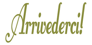 ARRIVEDERCI ITALIAN WORD DECAL GOODBYE IN OLIVE GREEN