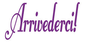 ARRIVEDERCI ITALIAN WORD DECAL GOODBYE IN PURPLE
