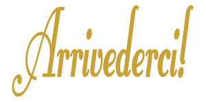 ARRIVEDERCI ITALIAN WORD DECAL GOODBYE IN CARAMEL TAN