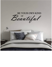 Load image into Gallery viewer, BE YOUR OWN KIND OF BEAUTIFUL WALL STICKER