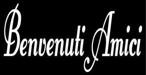 BENVENUTI AMICI ITALIAN WORD DECAL IN WHITE