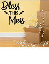 Load image into Gallery viewer, BLESS THIS MESS RELIGIOUS WALL DECAL