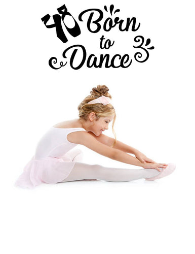 BORN TO DANCE WALL DECAL