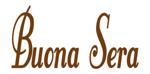 BUONA SERA ITALIAN WORD WALL DECAL IN BROWN