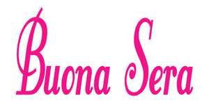 BUONA SERA ITALIAN WORD WALL DECAL IN HOT PINK