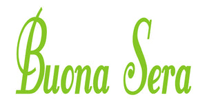 BUONA SERA ITALIAN WORD WALL DECAL IN LIME GREEN