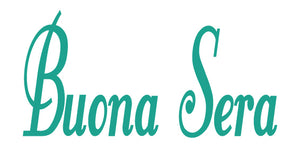 BUONA SERA ITALIAN WORD WALL DECAL IN TURQUOISE