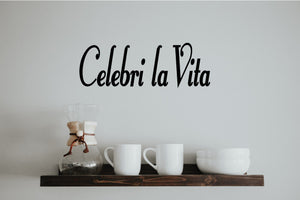 CELEBRI LA VITA ITALIAN WORD WALL DECAL