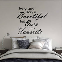 Load image into Gallery viewer, EVERY LOVE STORY IS BEAUTIFUL WALL DECAL